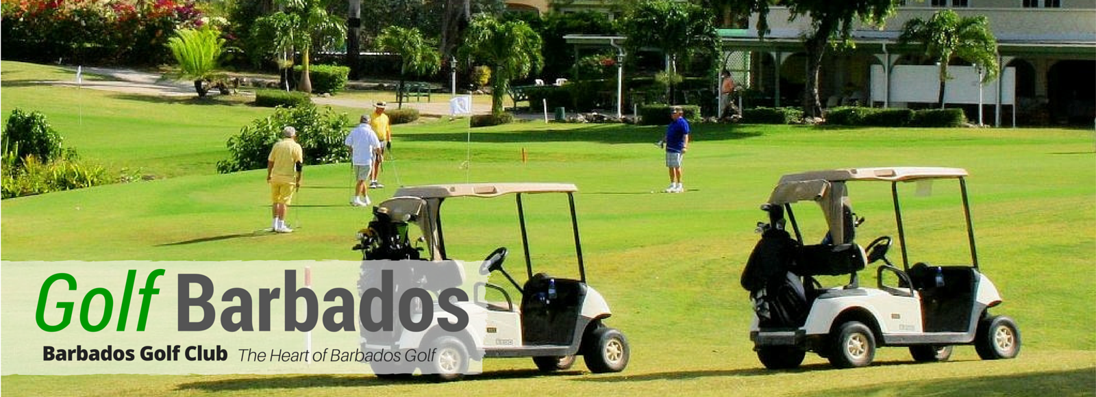 Golf Barbados with Premier Attractions: The Heart and Soul of Barbados Golf